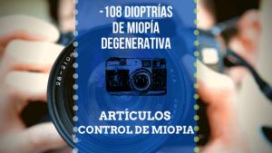 solución a la miopía degenerativa sin operación mediante gafas y tecnología.