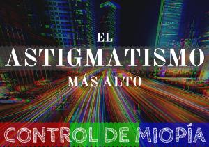 banner astigmatismo mas alto conocido