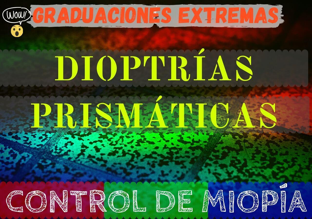 Banner de graduaciones extremas con la mayor cantidad de dioptrías prismaticas