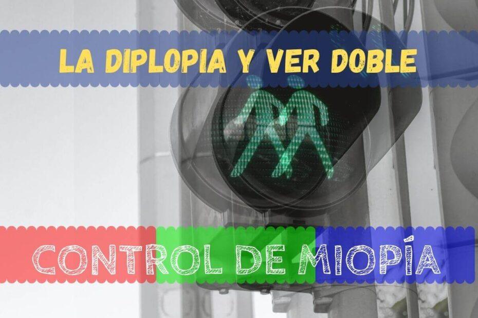 la diplopia es una alteracion visual que consiste en la percepción de dos imágenes simultáneas