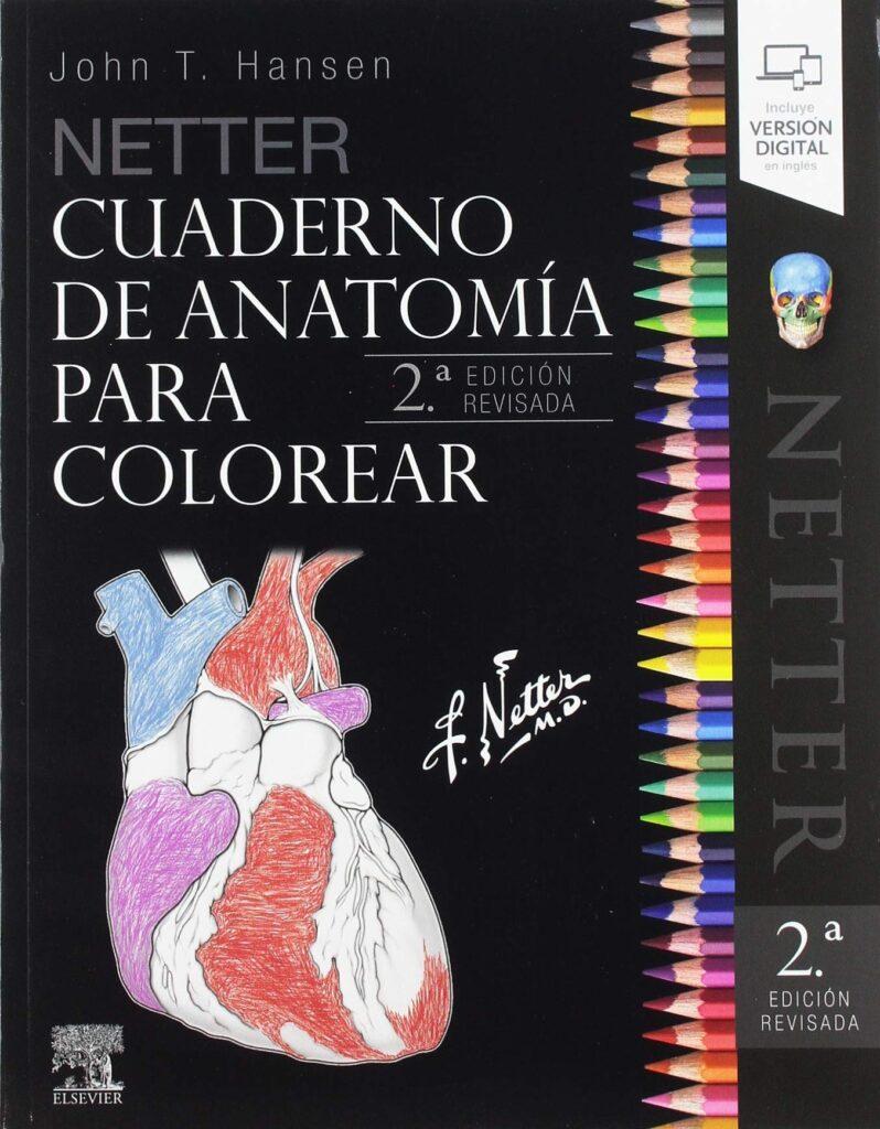 cuaderno de anatomía para colorear y aprender distintas partes de los órganos, especialmente útil para estudiantes de medicina, enfermería y fisioterapia.