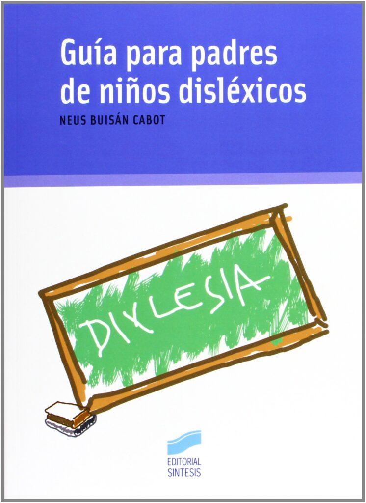 Guía para padres de niños dislexicos
